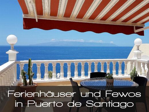 Ferienhäuser und Ferienwohnungen in Puerto de Santiago im Süden von Teneriffa