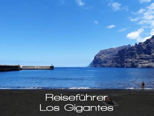 Reisführer - Los Gigantes - Informationen und Tipps für Ihren Urlaub